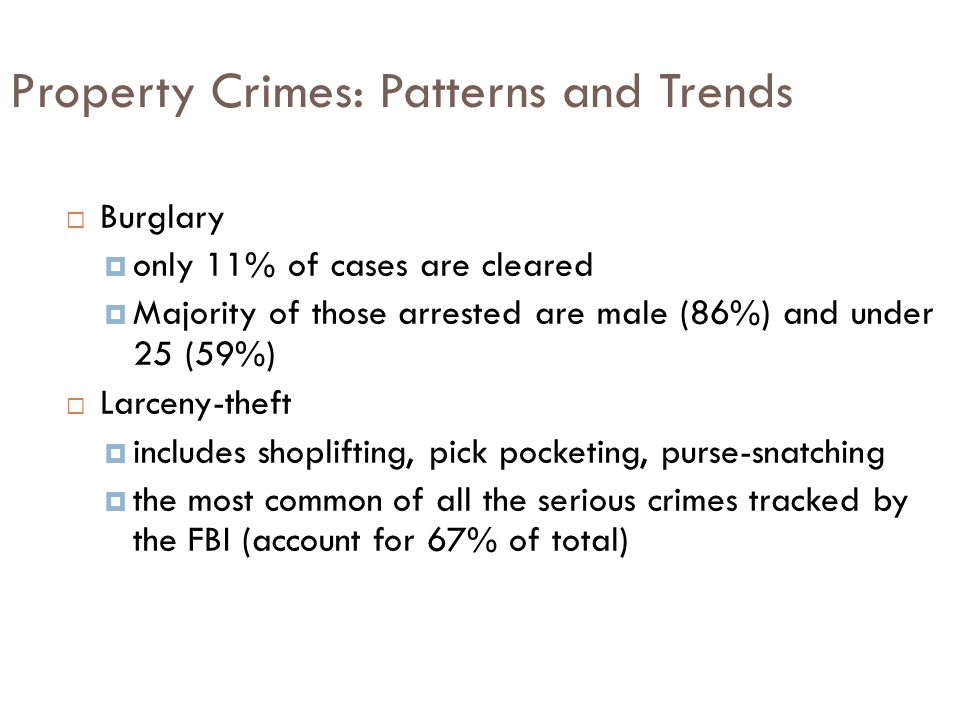 Property Crimes: Patterns and Trends