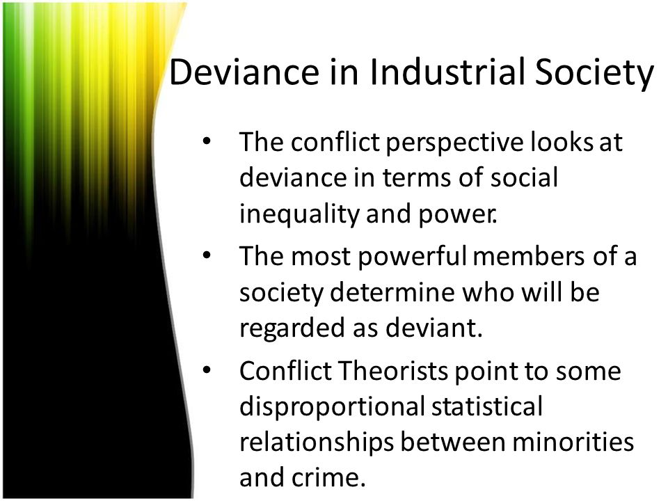Deviance in Industrial Society