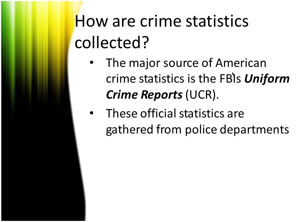 How are crime statistics collected