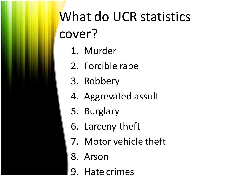 What do UCR statistics cover