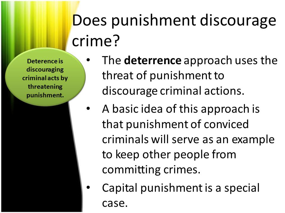 Does punishment discourage crime