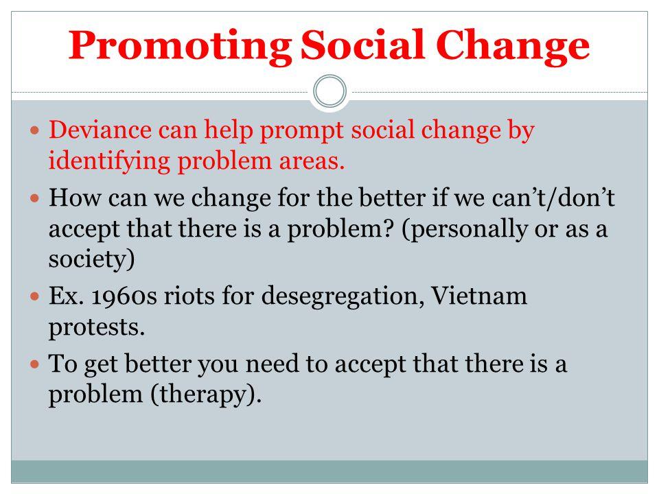 Promoting Social Change