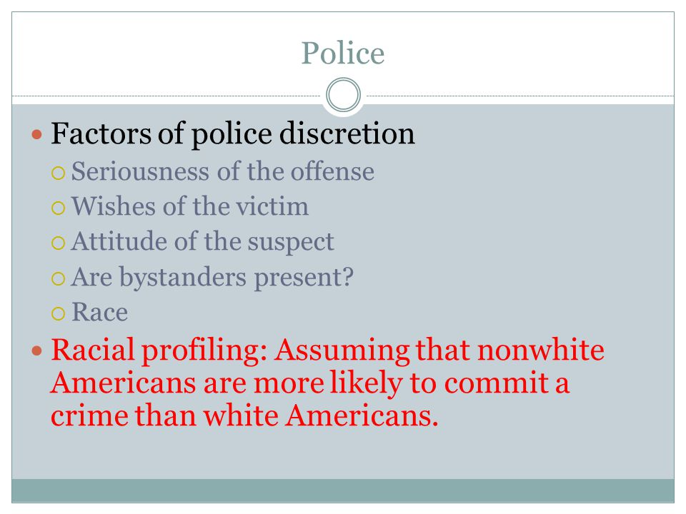 Police Factors of police discretion