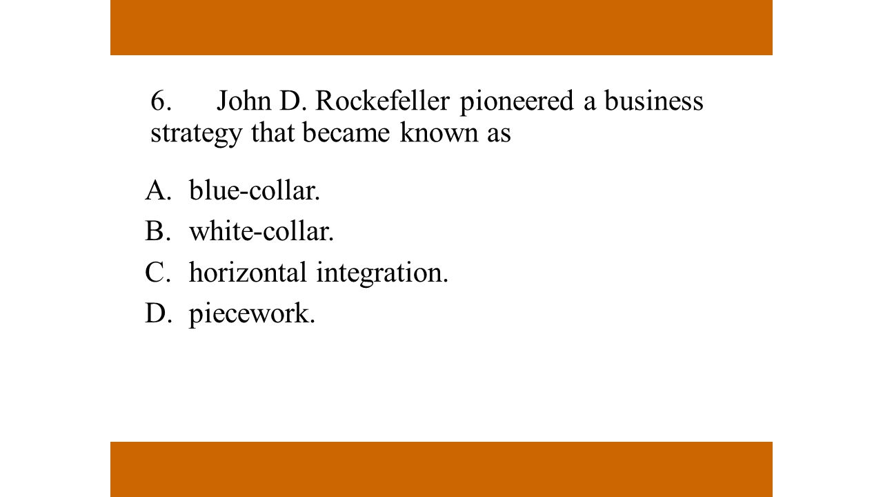 blue-collar. white-collar. horizontal integration. piecework.