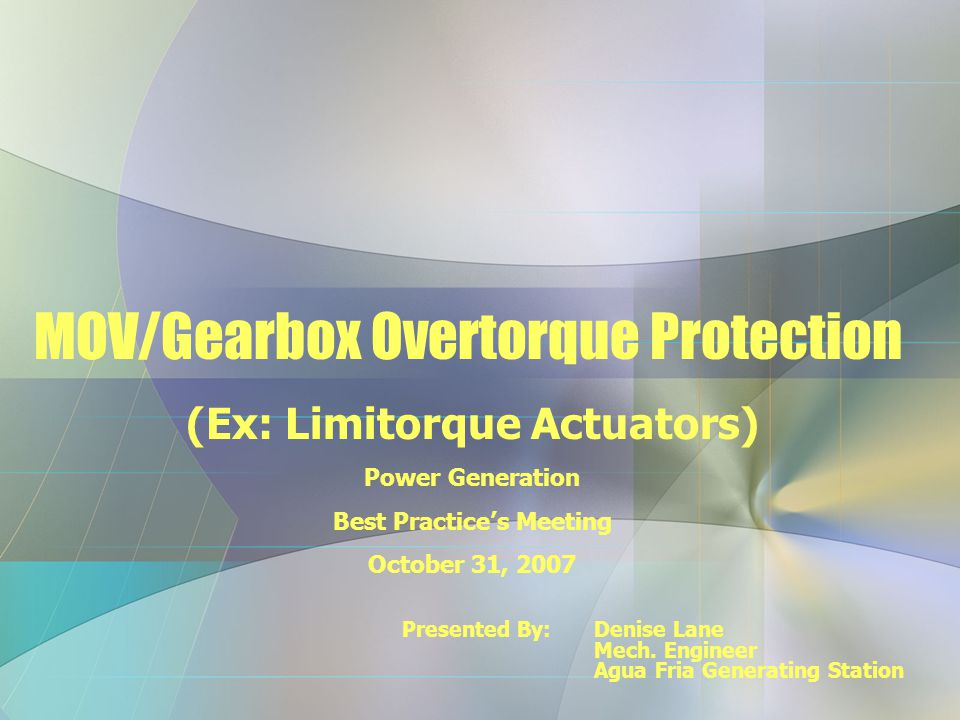 MOV/Gearbox Overtorque Protection
