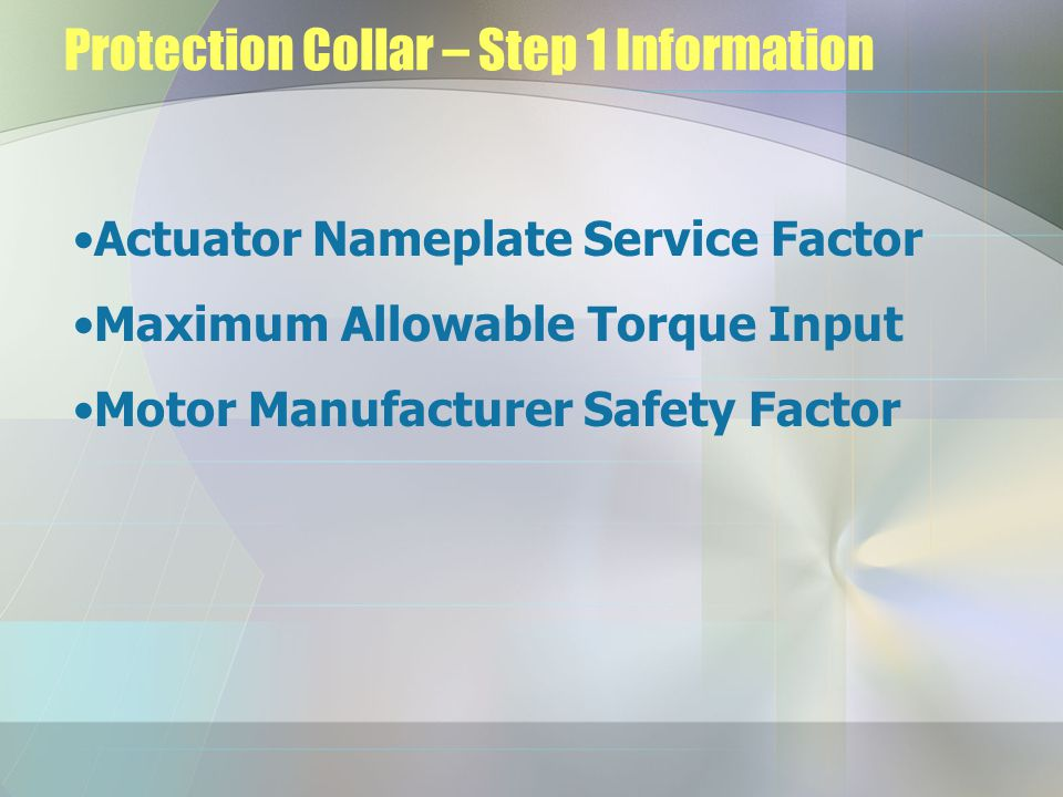 Protection Collar – Step 1 Information