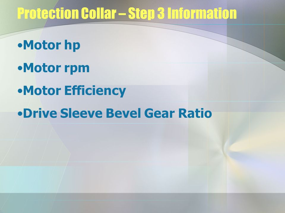 Protection Collar – Step 3 Information