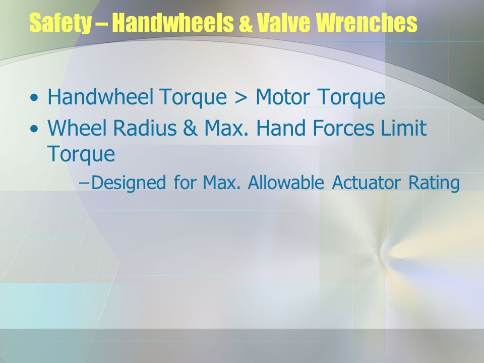 Safety – Handwheels & Valve Wrenches