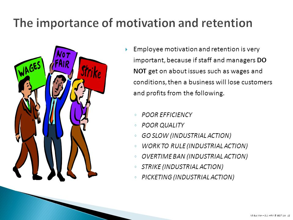 The importance of motivation and retention