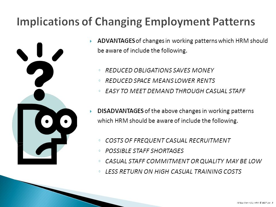 Implications of Changing Employment Patterns