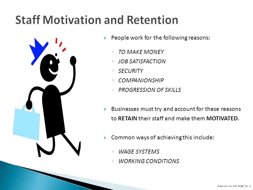 Staff Motivation and Retention