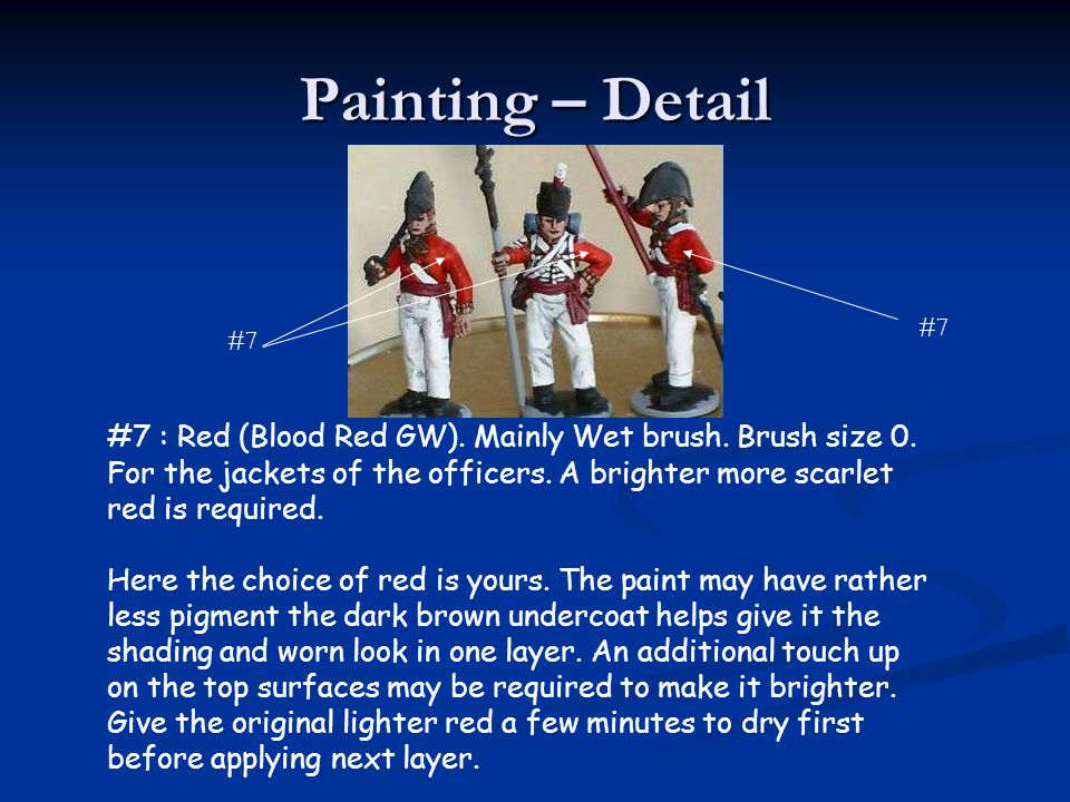 Painting – Detail #7. #7. #7 : Red (Blood Red GW). Mainly Wet brush. Brush size 0.