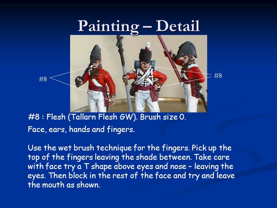 Painting – Detail #8 : Flesh (Tallarn Flesh GW). Brush size 0.
