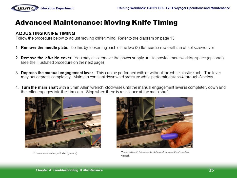 Advanced Maintenance: Moving Knife Timing