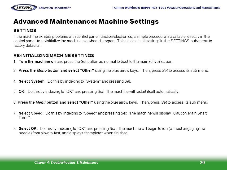 Advanced Maintenance: Machine Settings