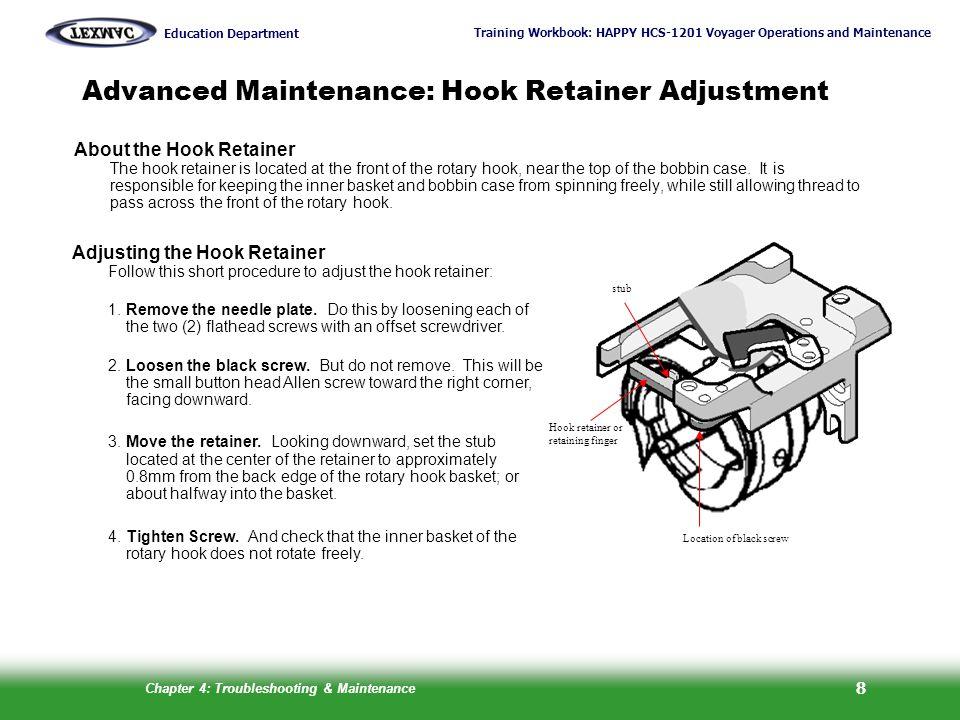 Advanced Maintenance: Hook Retainer Adjustment