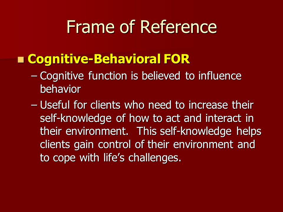 Frame of Reference Cognitive-Behavioral FOR