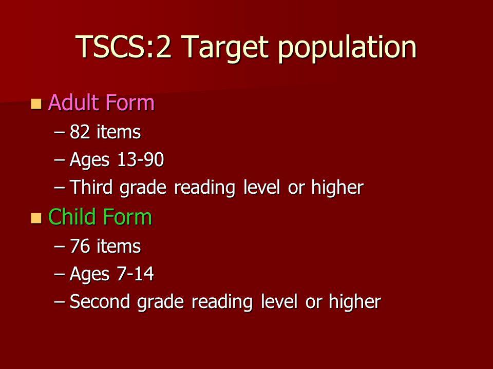 TSCS:2 Target population