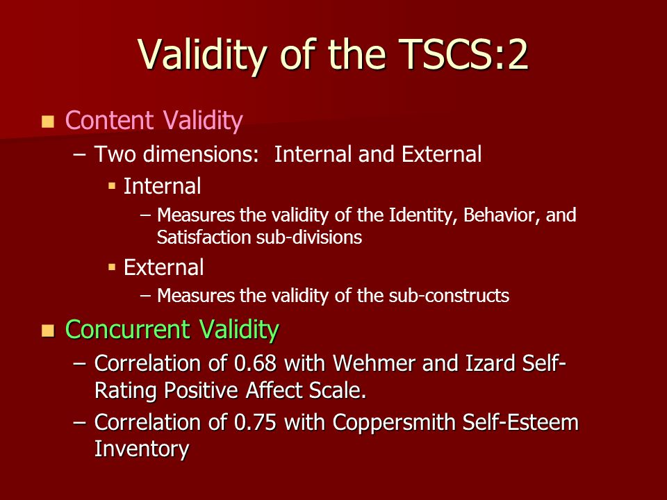 Validity of the TSCS:2 Content Validity Concurrent Validity