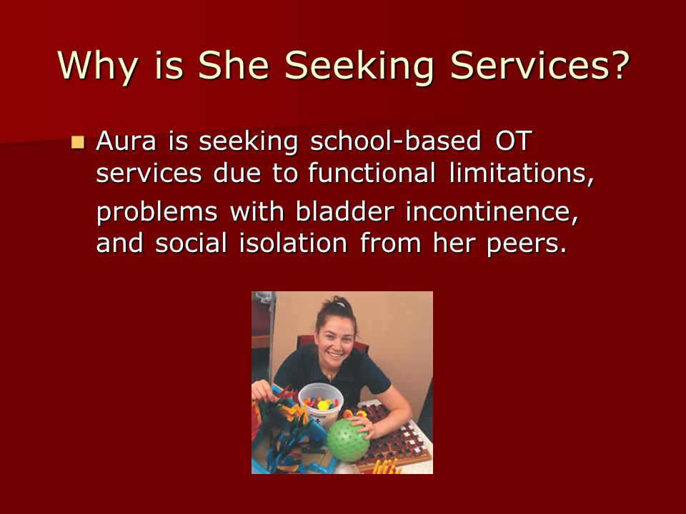 Why is She Seeking Services