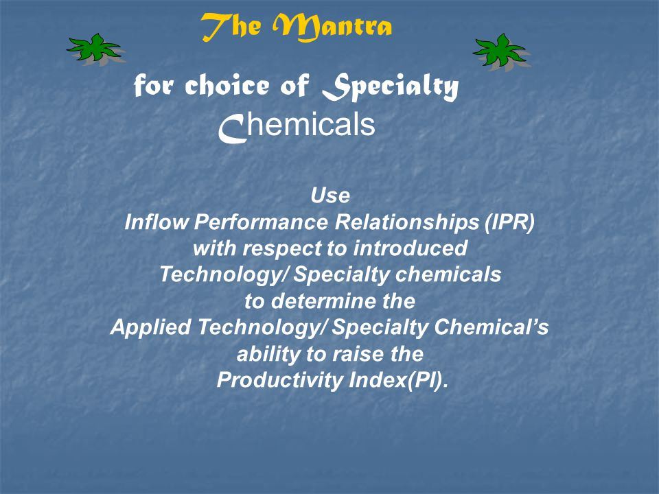 for choice of Specialty Chemicals