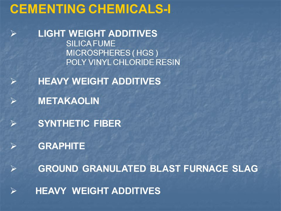 CEMENTING CHEMICALS-I