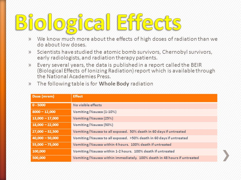 Biological Effects We know much more about the effects of high doses of radiation than we do about low doses.