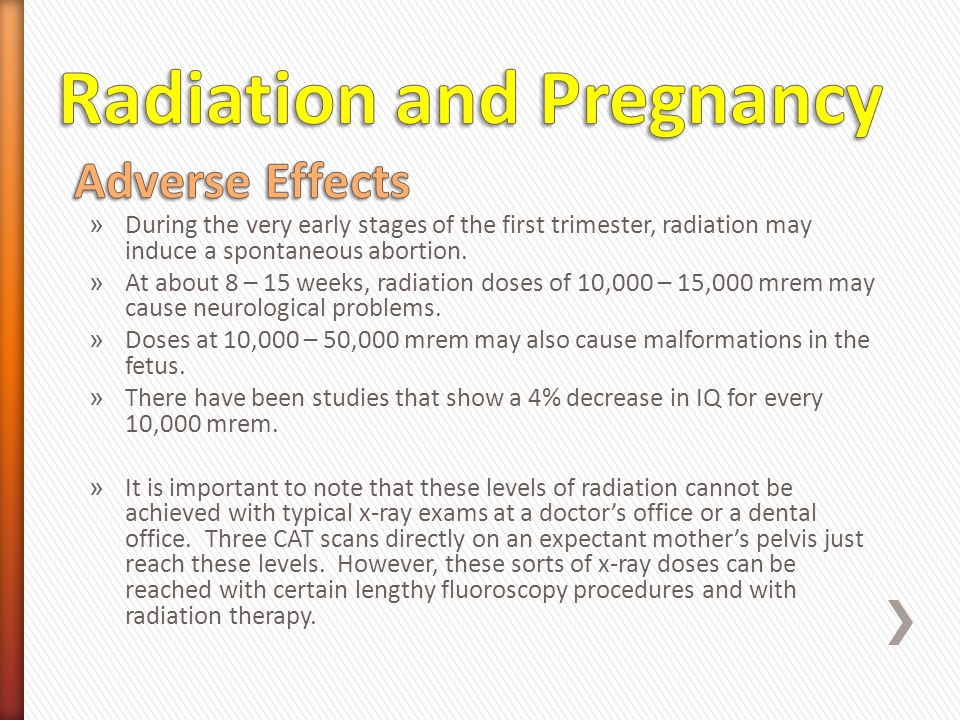 Radiation and Pregnancy