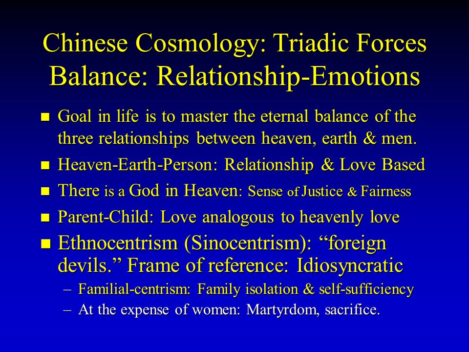 Chinese Cosmology: Triadic Forces Balance: Relationship-Emotions