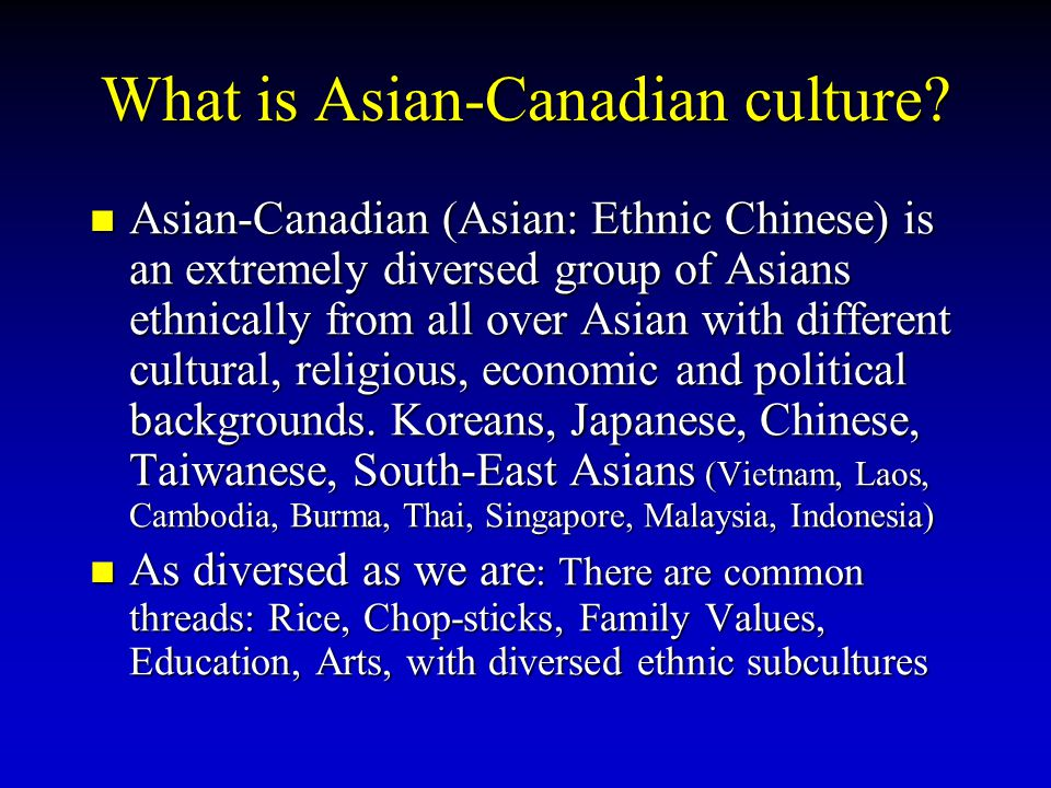 What is Asian-Canadian culture