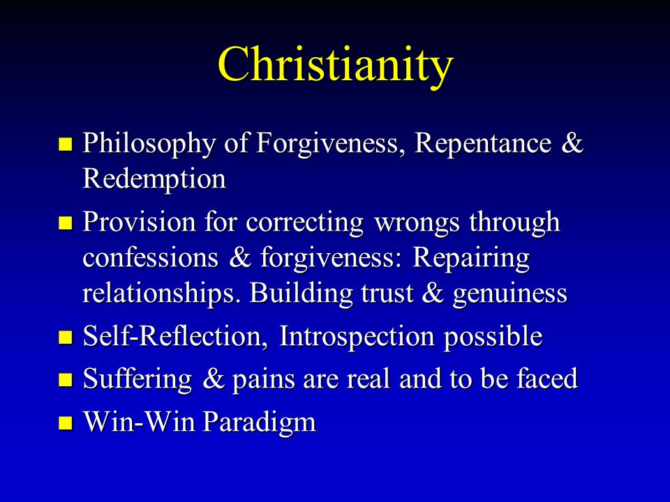 Christianity Philosophy of Forgiveness, Repentance & Redemption