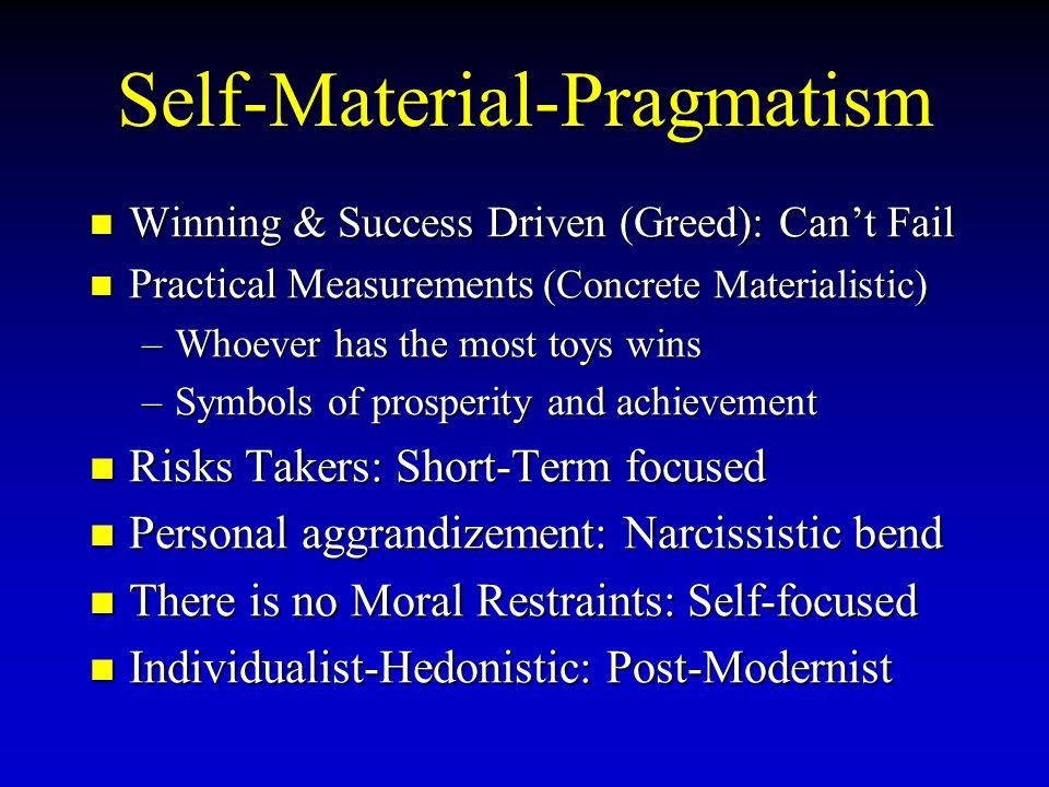 Self-Material-Pragmatism