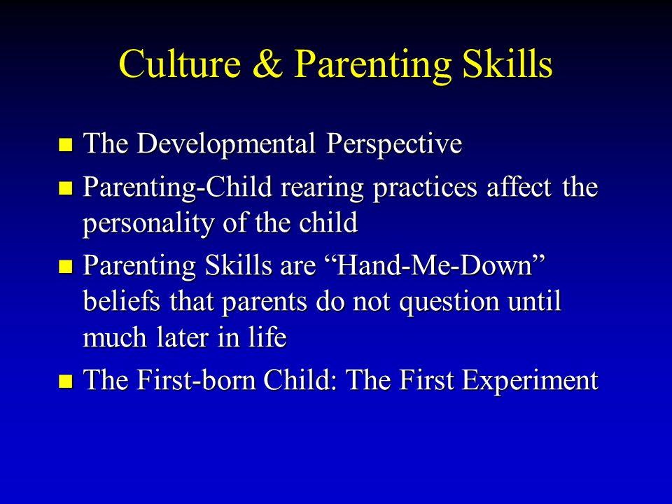 Culture & Parenting Skills
