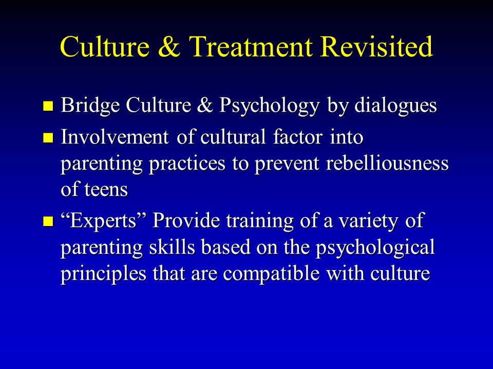 Culture & Treatment Revisited
