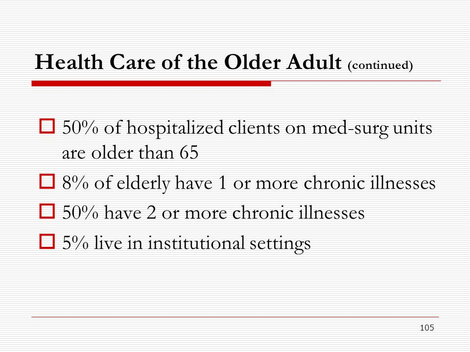 Health Care of the Older Adult (continued)