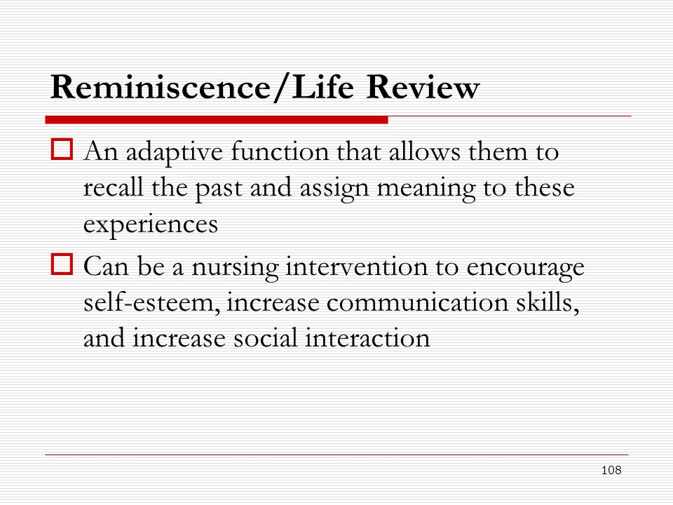 Reminiscence/Life Review