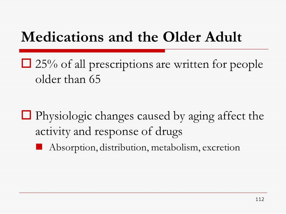 Medications and the Older Adult