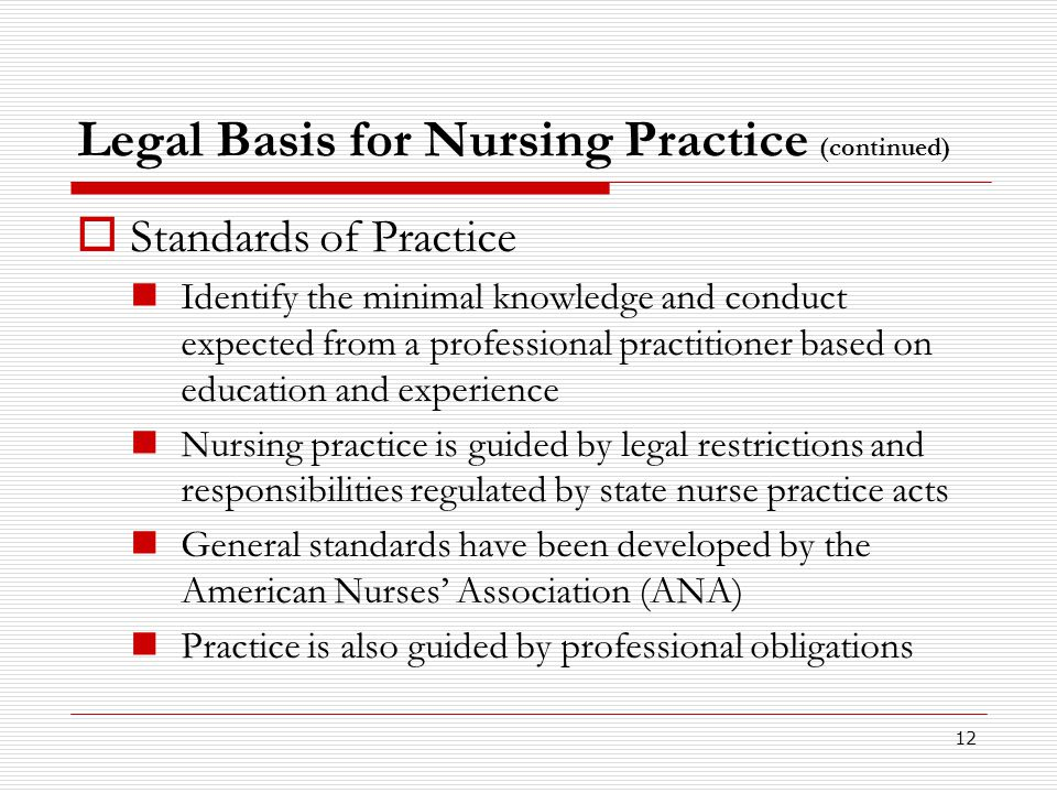 Legal Basis for Nursing Practice (continued)