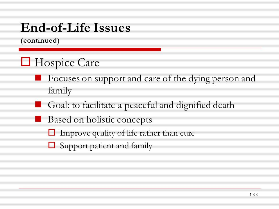 End-of-Life Issues (continued)