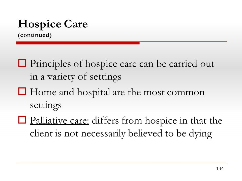 Hospice Care (continued)