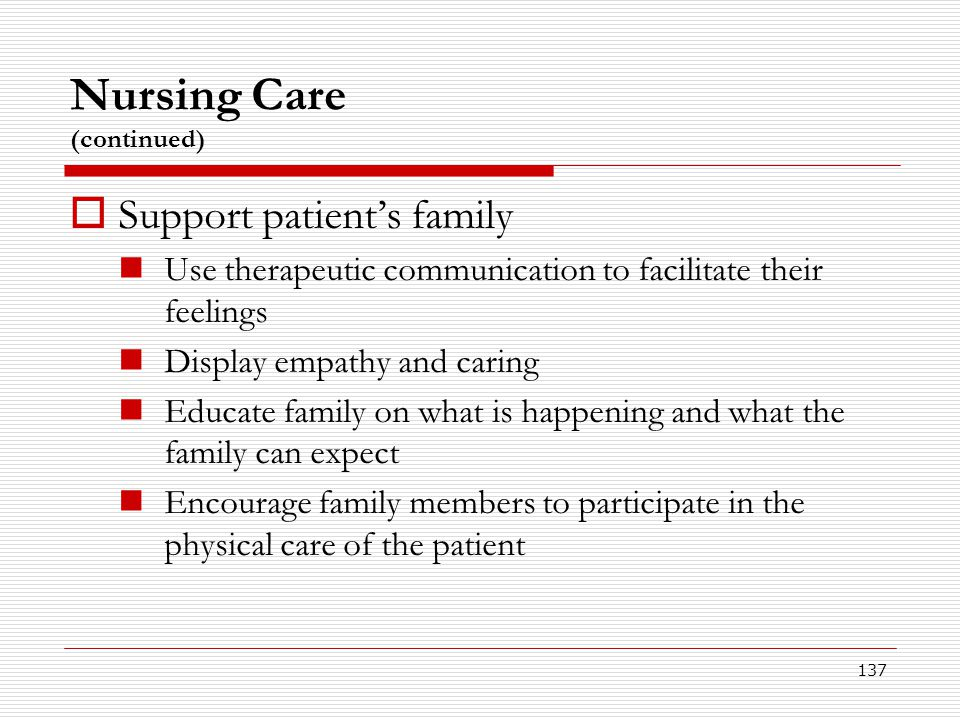 Nursing Care (continued)