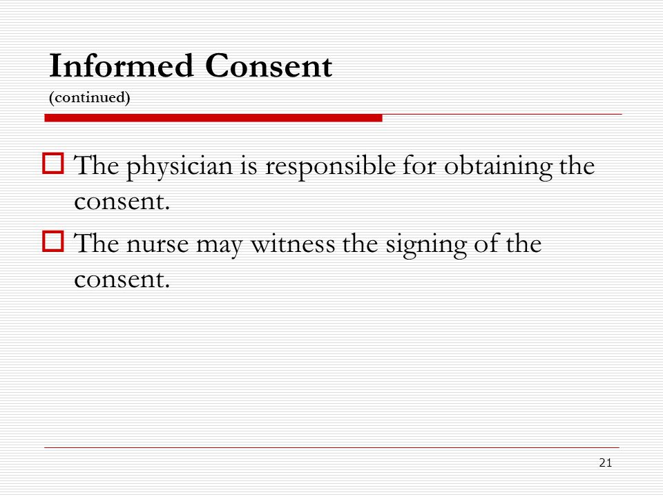 Informed Consent (continued)