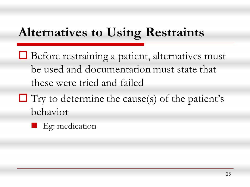 Alternatives to Using Restraints