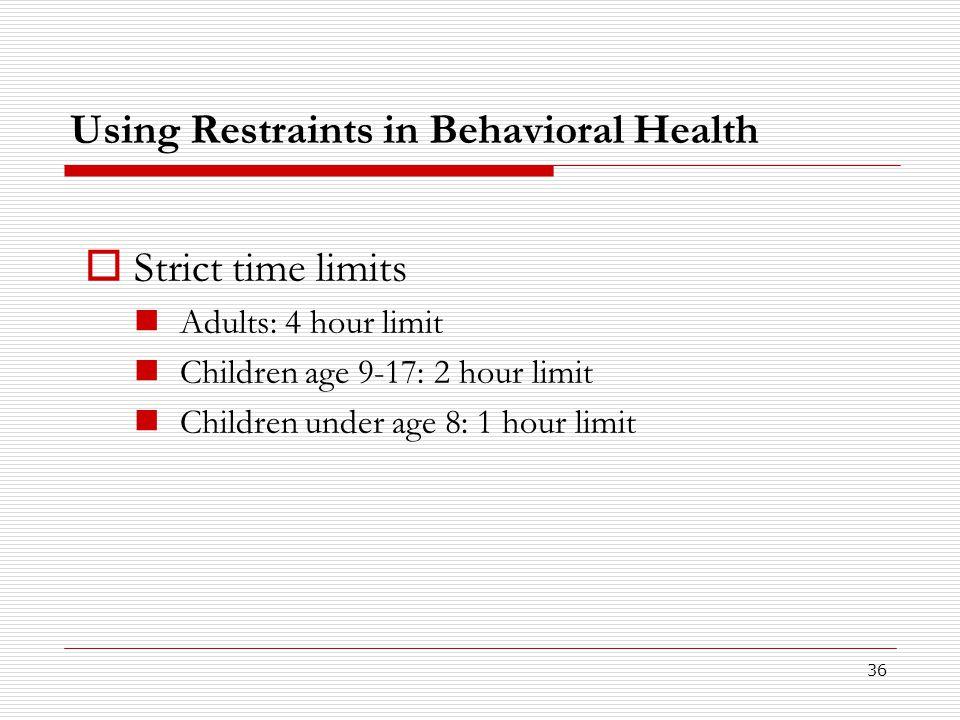 Using Restraints in Behavioral Health