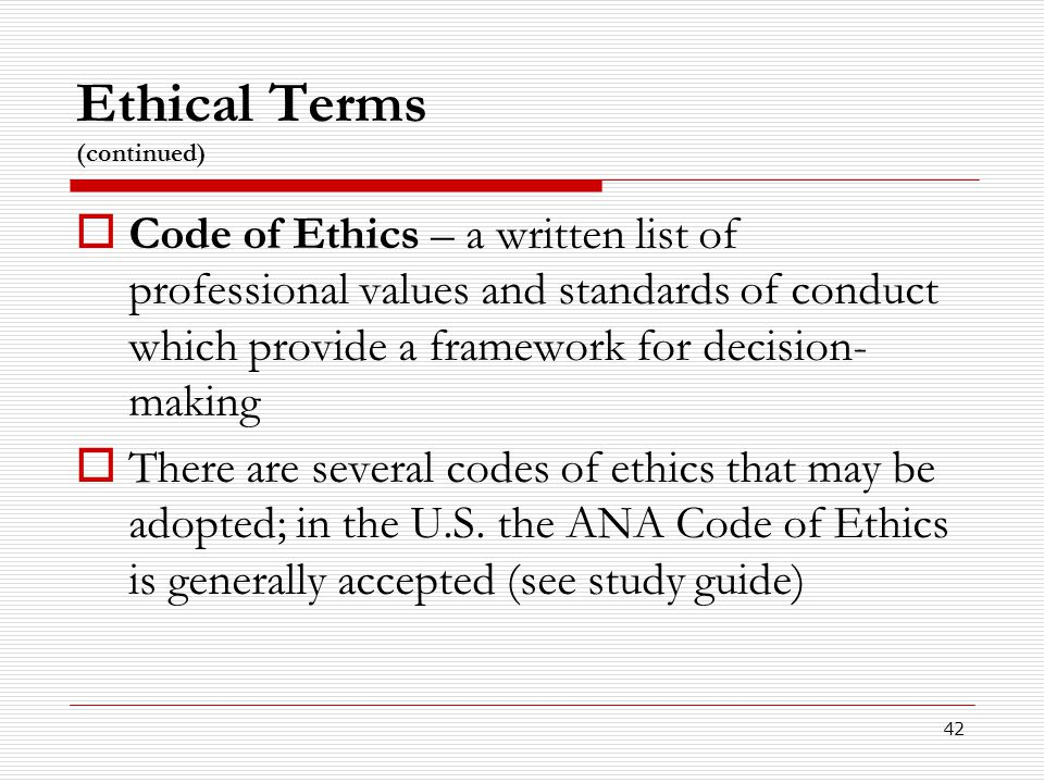 Ethical Terms (continued)