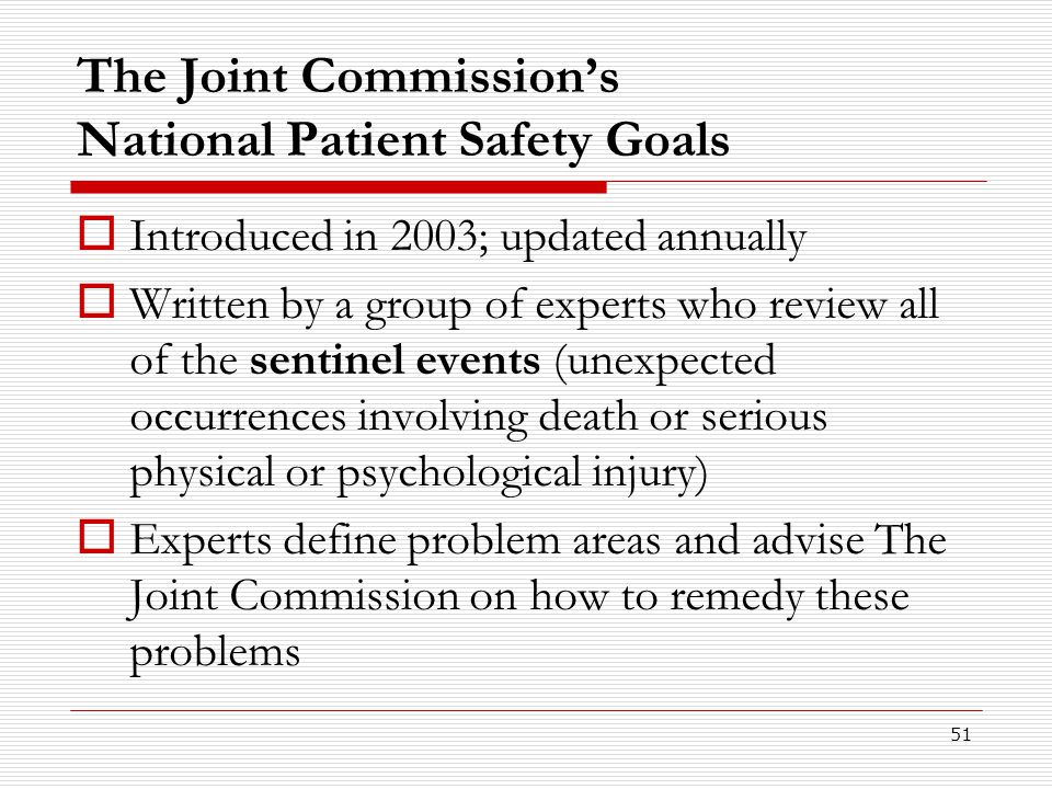 The Joint Commission's National Patient Safety Goals
