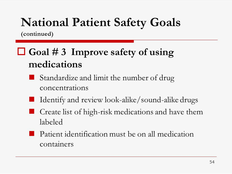 National Patient Safety Goals (continued)