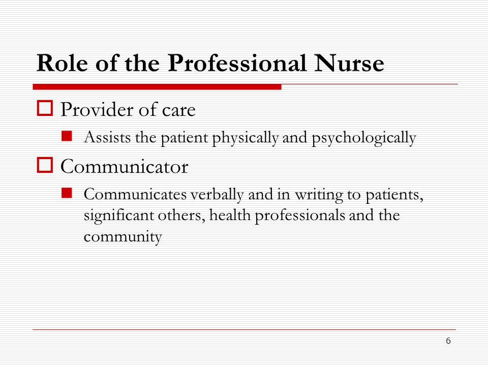 Role of the Professional Nurse