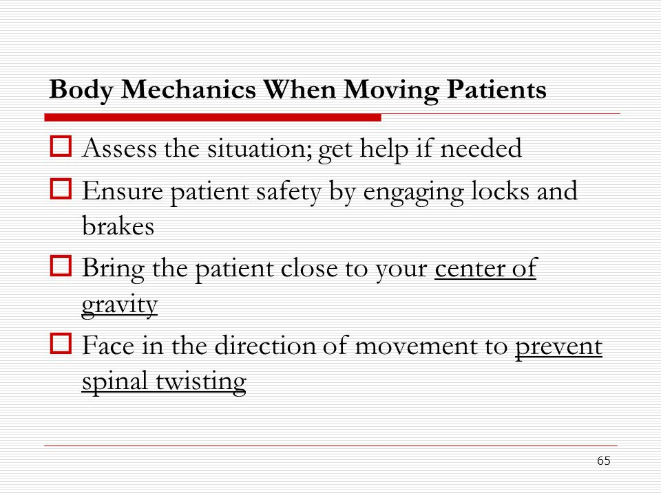Body Mechanics When Moving Patients