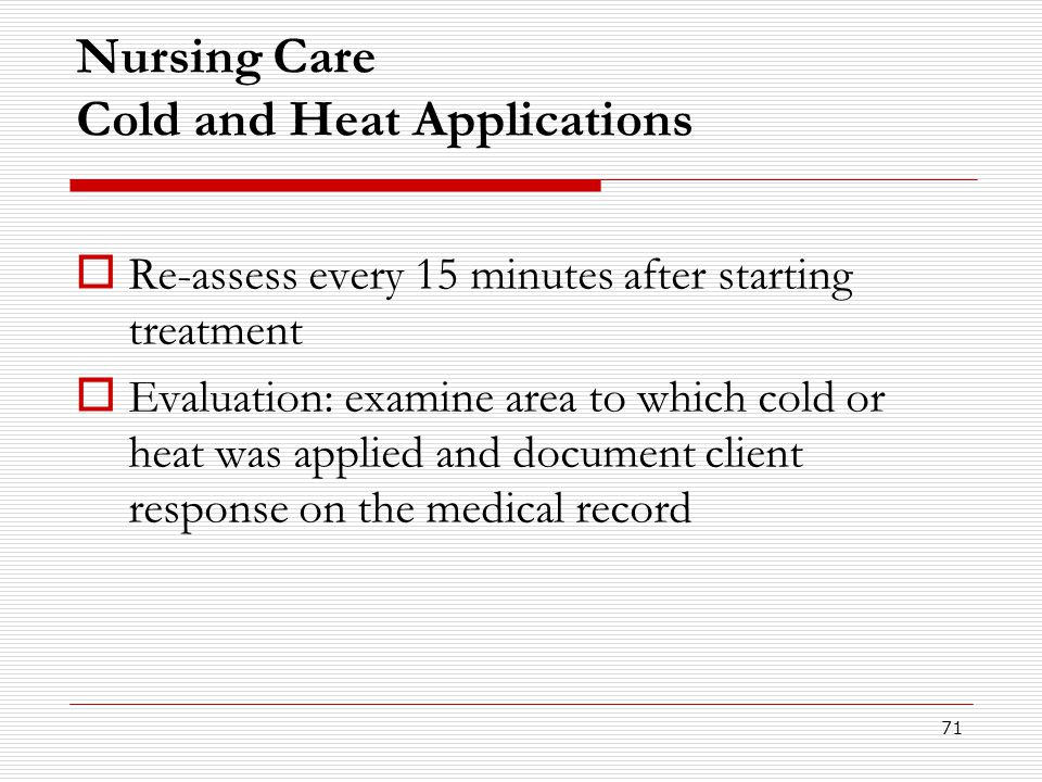 Nursing Care Cold and Heat Applications